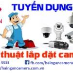 Tuyển Kỹ thuật viên Camera – Điện nhẹ
